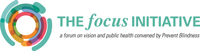 Prevent Blindness launches The Focus Initiative: A new forum on vision and public health