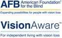 Announcements from American Foundation for the Blind and VisionAware