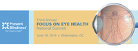 "Prevent Blindness ""Focus on Eye Health National Summit"" To Be Held June 18"
