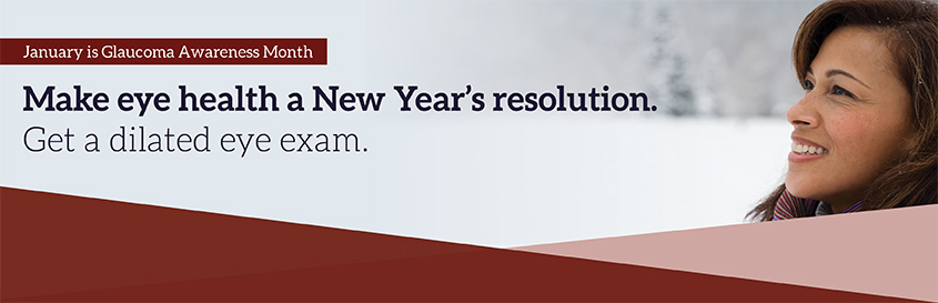 Make eye health a New Year's resolution.