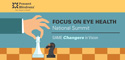 Prevent Blindness to Hold Fourth Annual Focus on Eye Health National Summit