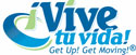Join ¡Vive tu vida! Get Up! Get Moving!® In a City Near You!