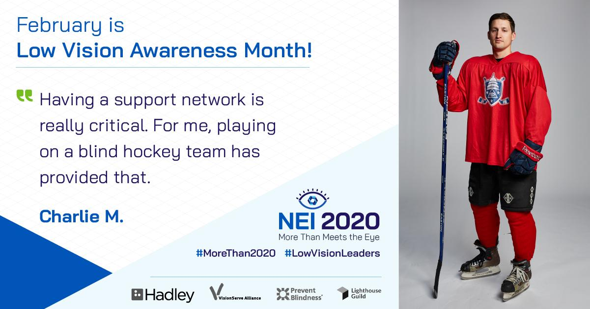 "Headshot of attorney and hockey player Charlie with this quote: ""Having a support network is really critical. For me, playing on a blind hockey team has provided that."""