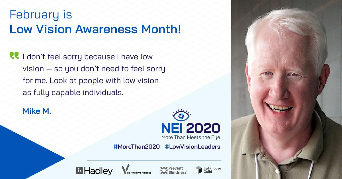 "Headshot of NOAH President Mike with this quote: ""I don't feel sorry because I have low vision — so you don't need to feel sorry for me. Look at people with low vision as fully capable individuals."""