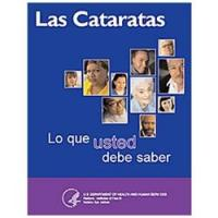 Las Cataratas: Lo que usted debe saber (Cataracts: What you should know)