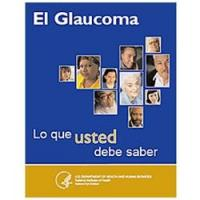 El Glaucoma: Lo que usted debe saber (Glaucoma: What you should know)